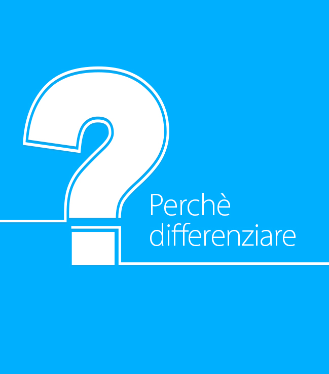 Perchè differenziare